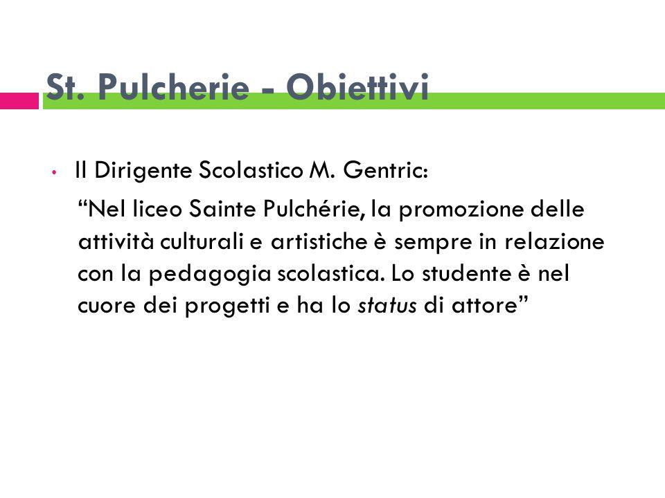 St. Pulcherie - Obiettivi