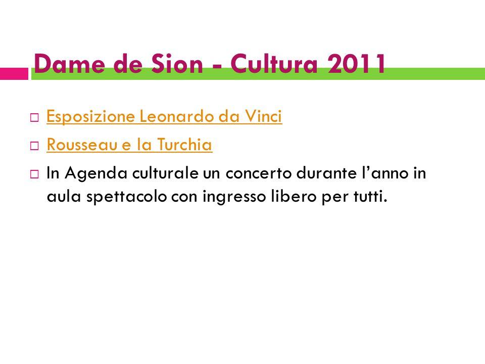 Dame de Sion - Cultura 2011 Esposizione Leonardo da Vinci