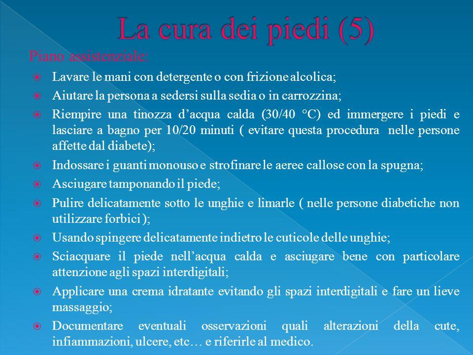 La cura dei piedi (5) Piano assistenziale: