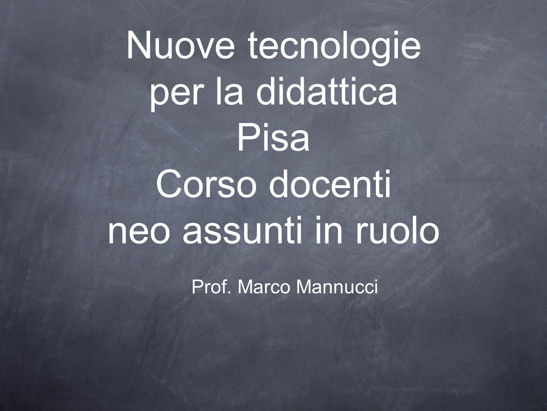 Nuove tecnologie per la didattica Pisa Corso docenti neo assunti in ruolo