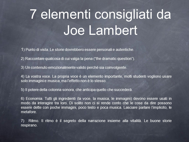 7 elementi consigliati da Joe Lambert
