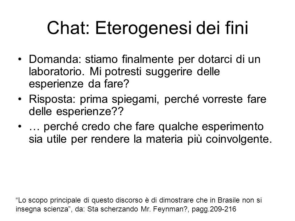 Chat: Eterogenesi dei fini