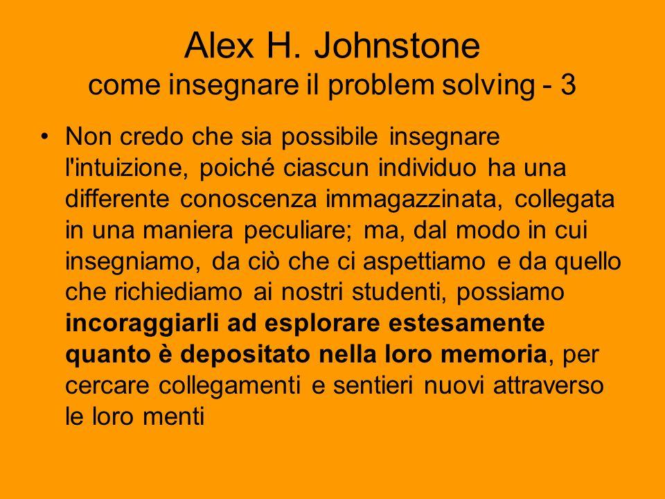 Alex H. Johnstone come insegnare il problem solving - 3