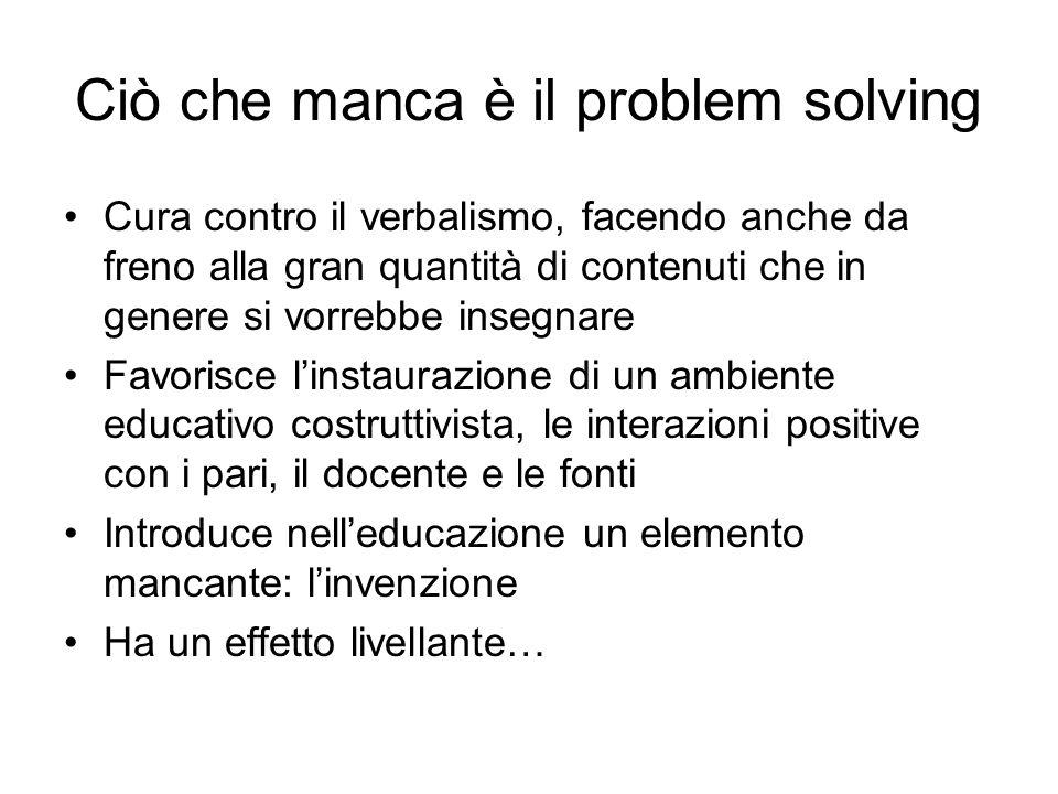 Ciò che manca è il problem solving