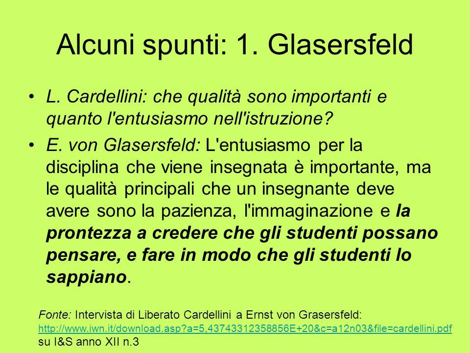 Alcuni spunti: 1. Glasersfeld