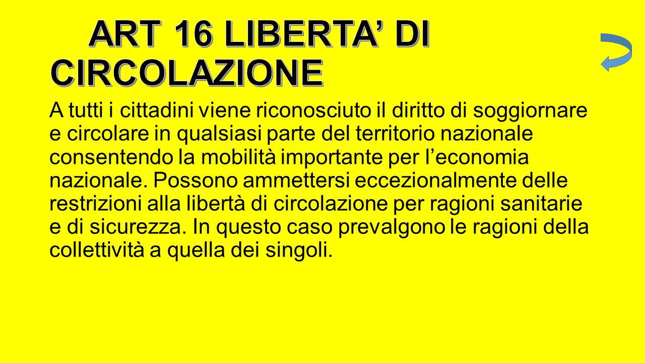 ART 16 LIBERTA' DI CIRCOLAZIONE