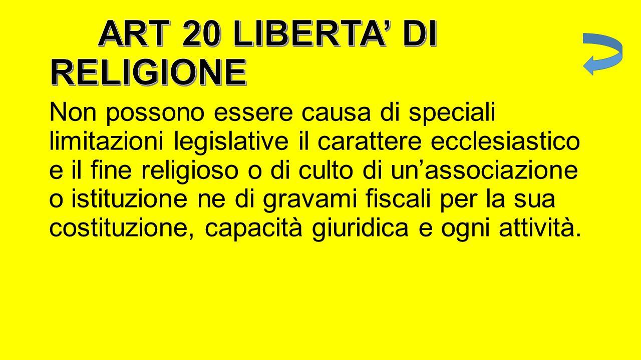 ART 20 LIBERTA' DI RELIGIONE