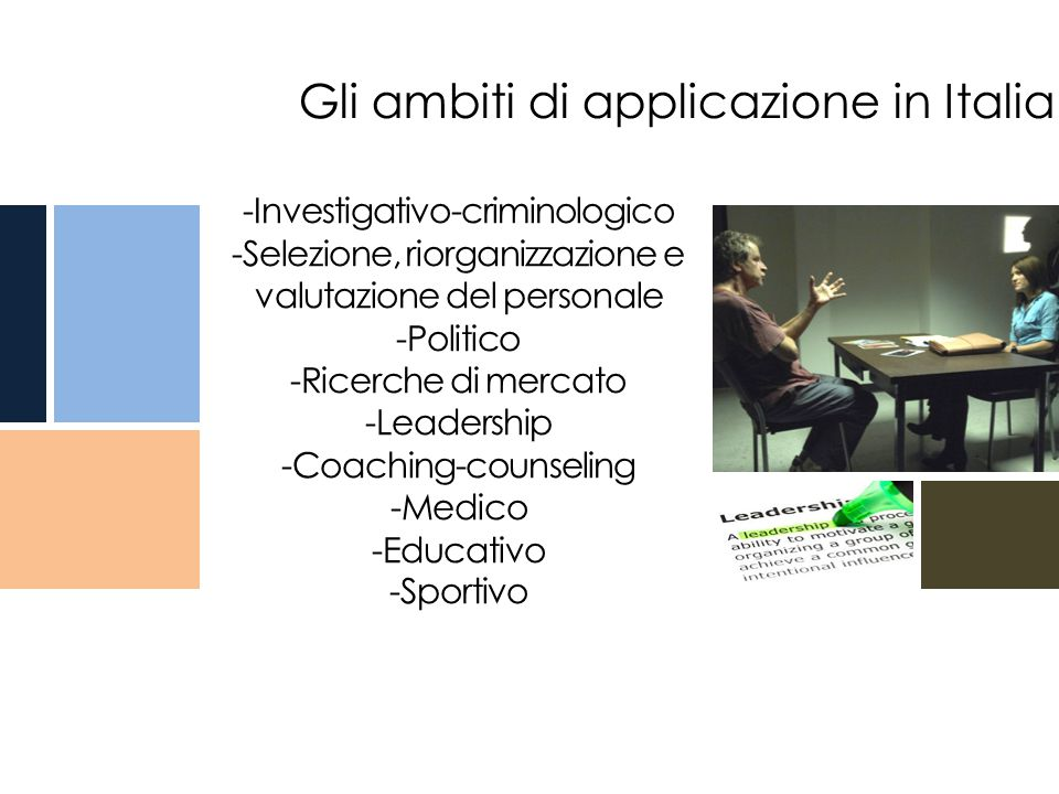 Gli ambiti di applicazione in Italia