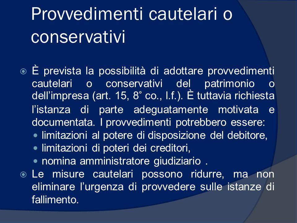 Provvedimenti cautelari o conservativi
