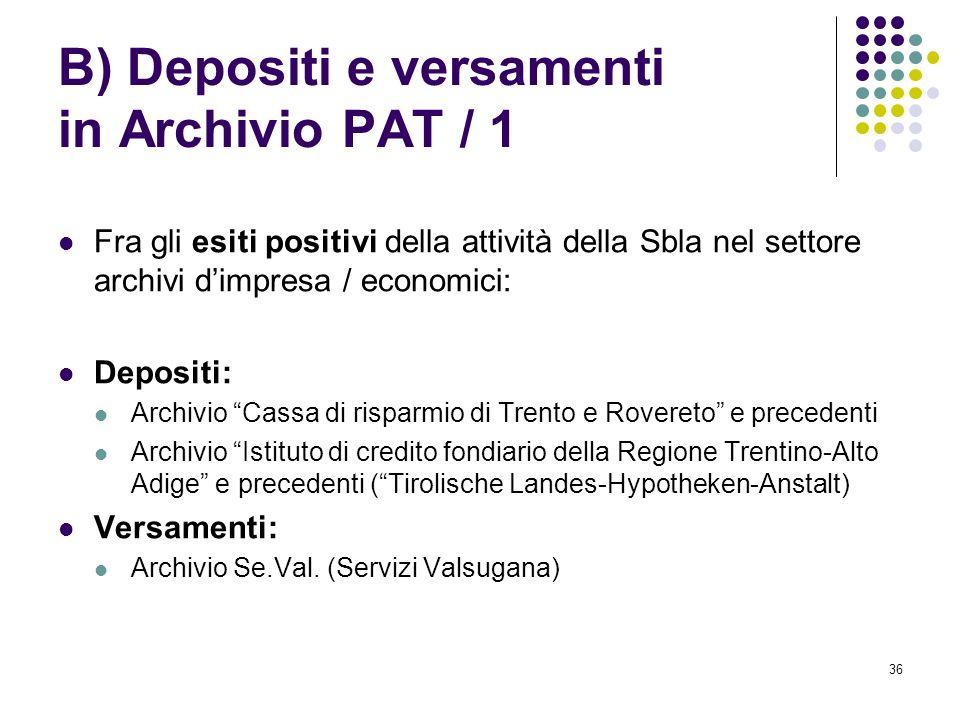 B) Depositi e versamenti in Archivio PAT / 1
