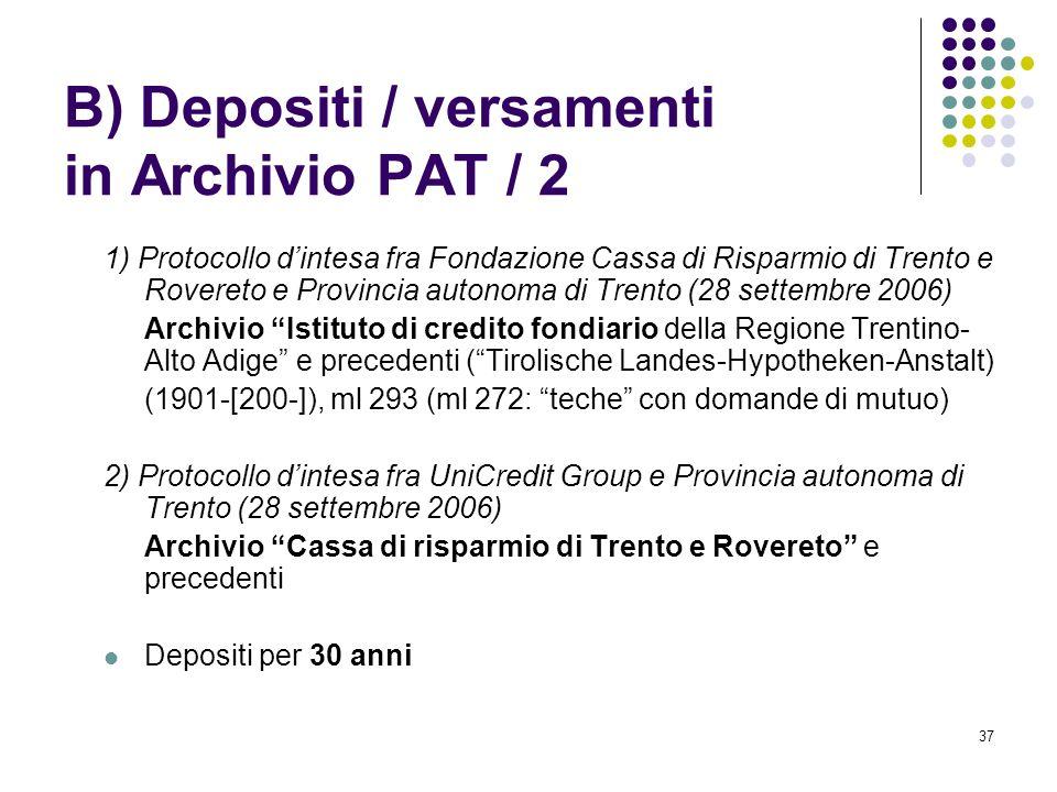B) Depositi / versamenti in Archivio PAT / 2