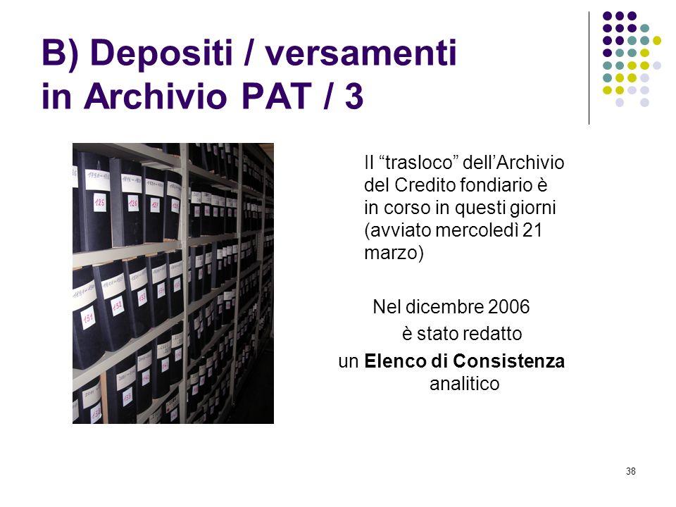 B) Depositi / versamenti in Archivio PAT / 3