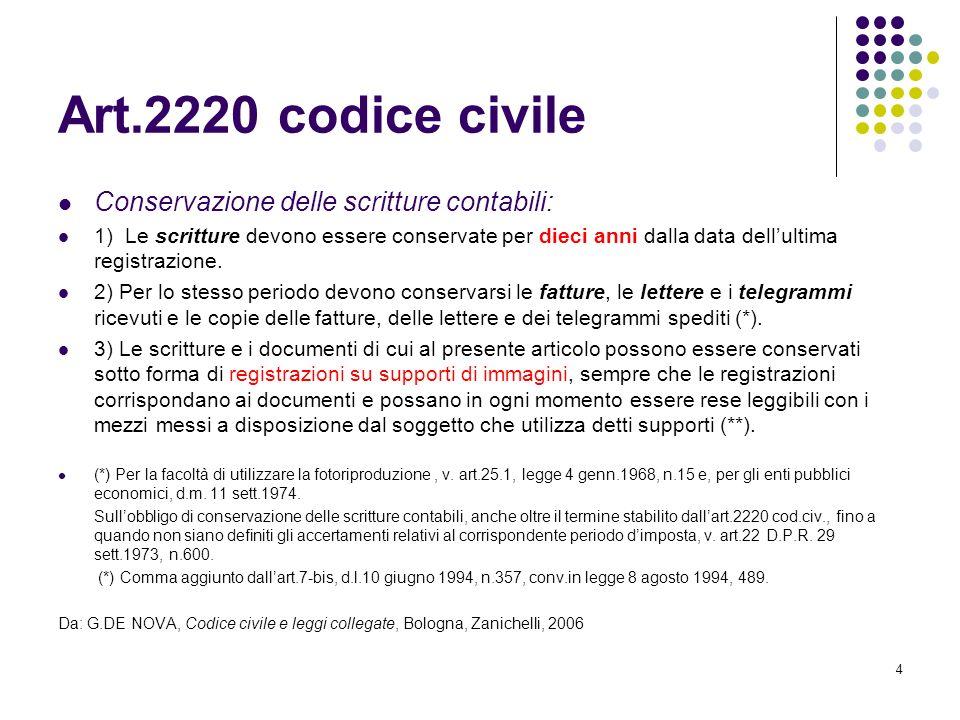 Art.2220 codice civile Conservazione delle scritture contabili: