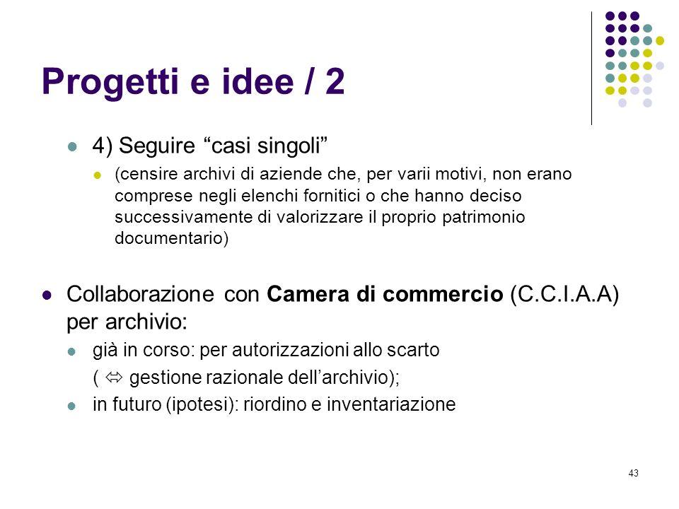 Progetti e idee / 2 4) Seguire casi singoli