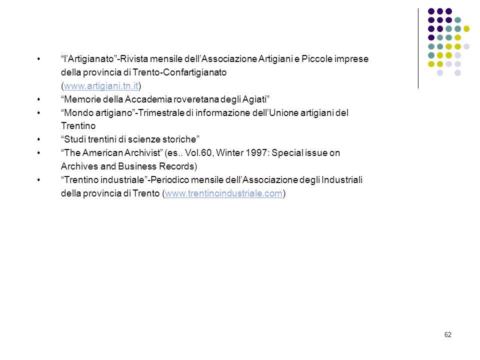 l'Artigianato -Rivista mensile dell'Associazione Artigiani e Piccole imprese della provincia di Trento-Confartigianato