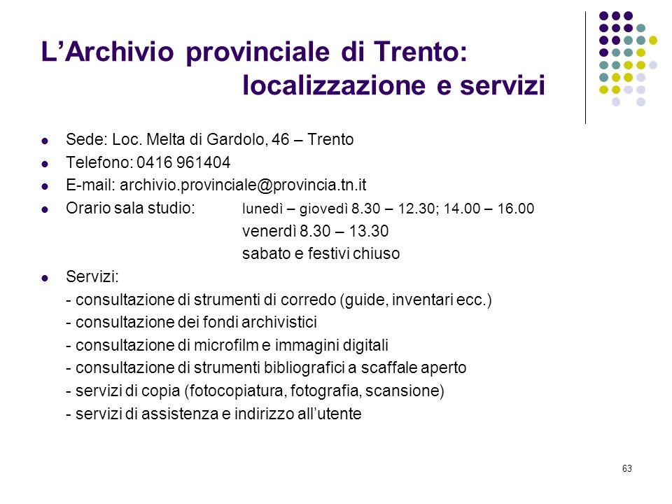 L'Archivio provinciale di Trento: localizzazione e servizi