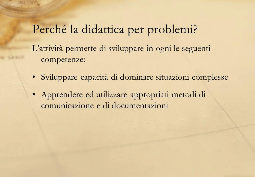 Perché la didattica per problemi