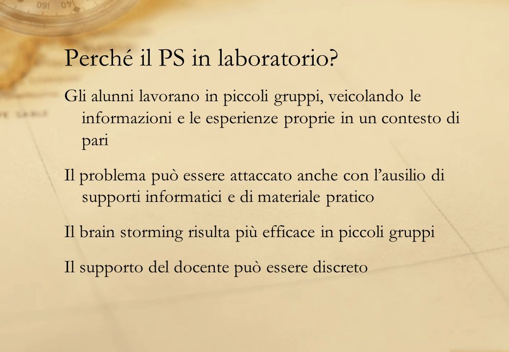 Perché il PS in laboratorio