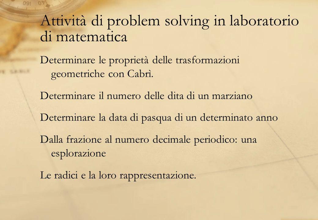 Attività di problem solving in laboratorio di matematica