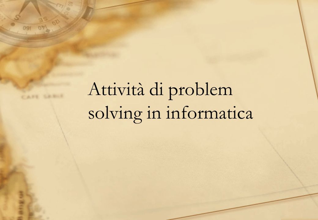 Attività di problem solving in informatica