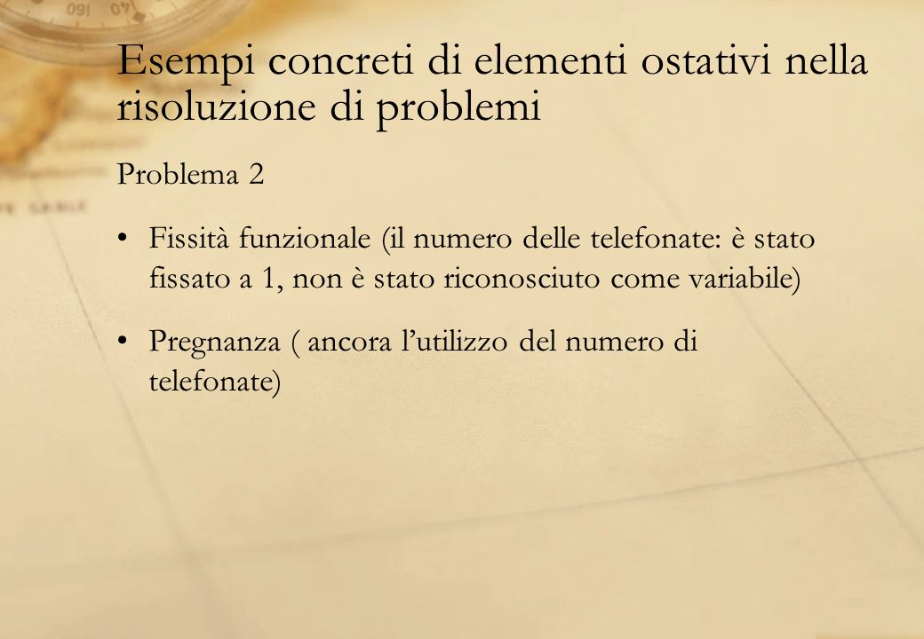 Esempi concreti di elementi ostativi nella risoluzione di problemi