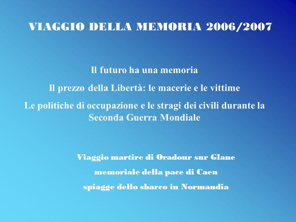 VIAGGIO DELLA MEMORIA 2006/2007