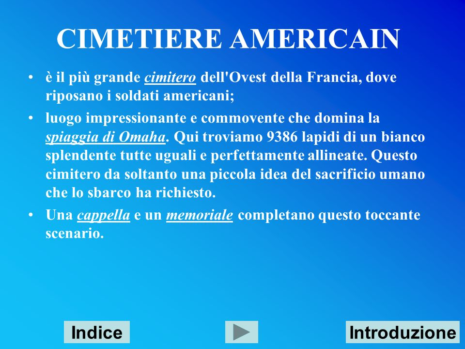 CIMETIERE AMERICAIN Indice Introduzione