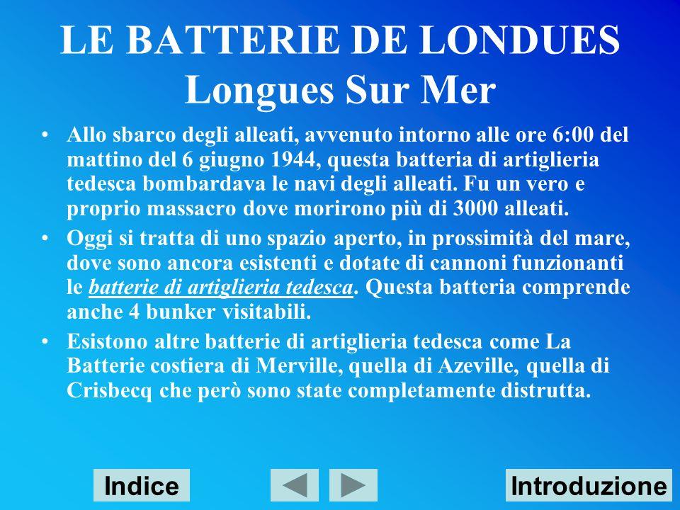 LE BATTERIE DE LONDUES Longues Sur Mer