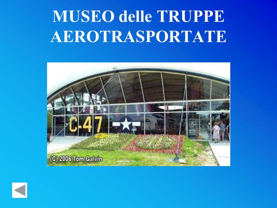 MUSEO delle TRUPPE AEROTRASPORTATE