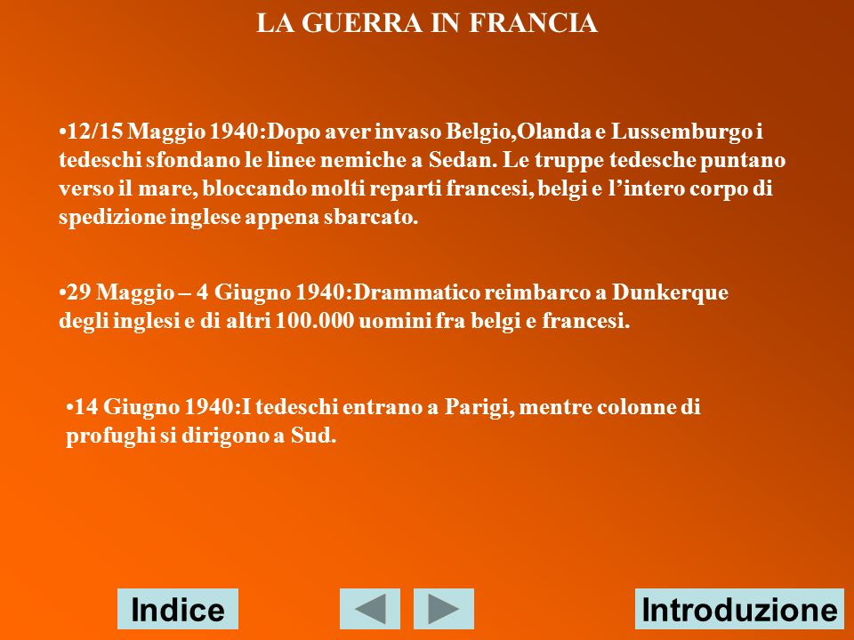 Indice Introduzione LA GUERRA IN FRANCIA