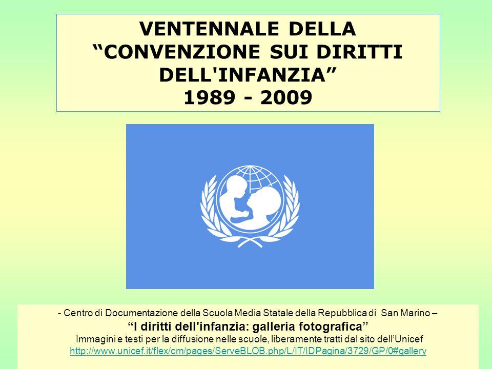 VENTENNALE DELLA CONVENZIONE SUI DIRITTI DELL INFANZIA 1989 - 2009