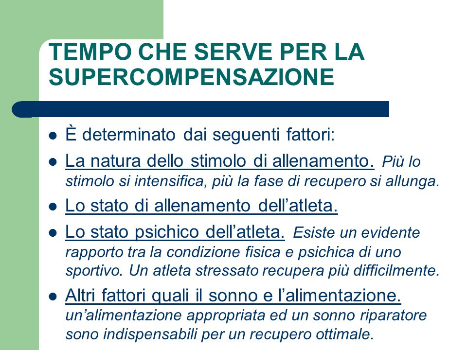 TEMPO CHE SERVE PER LA SUPERCOMPENSAZIONE