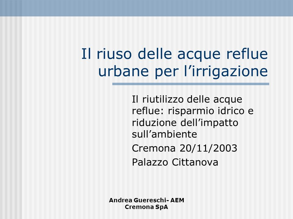 Il riuso delle acque reflue urbane per l'irrigazione