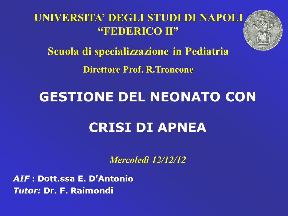 GESTIONE DEL NEONATO CON CRISI DI APNEA