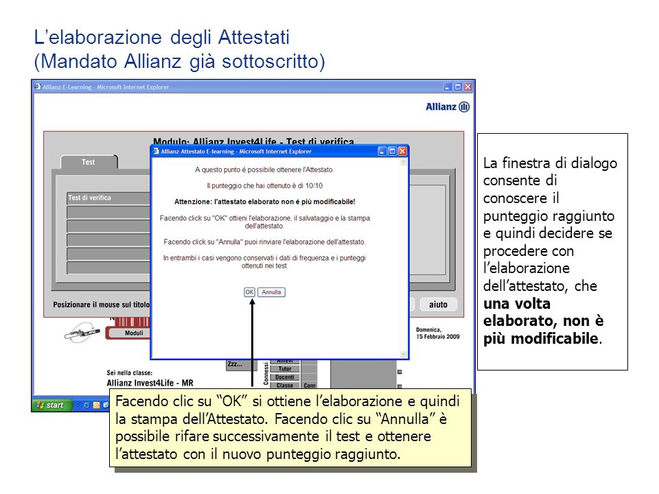 L'elaborazione degli Attestati (Mandato Allianz già sottoscritto)