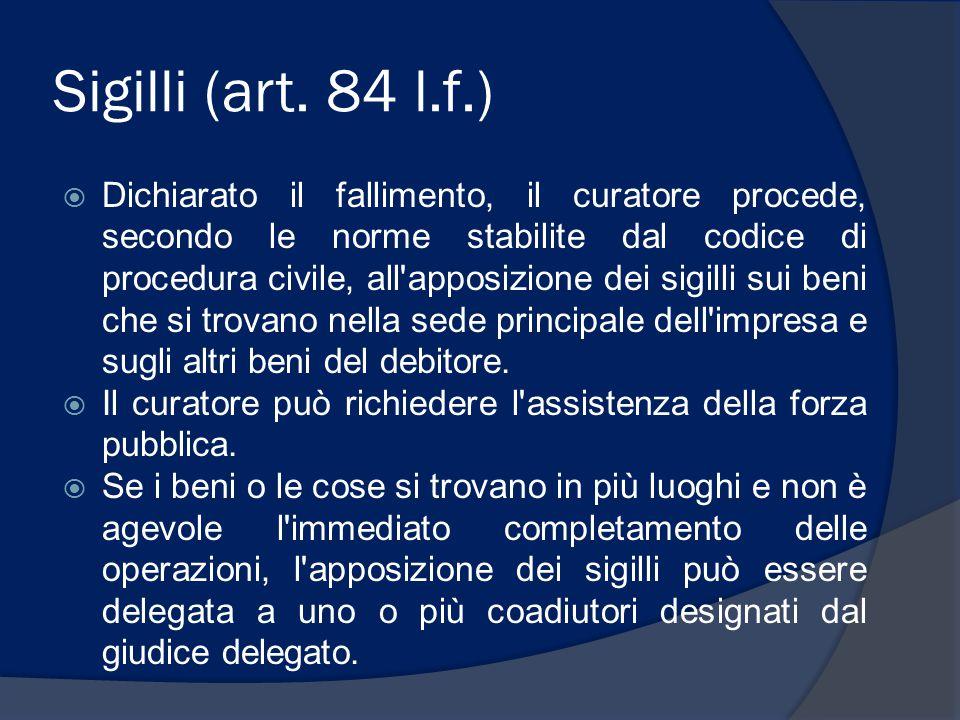 Sigilli (art. 84 l.f.)