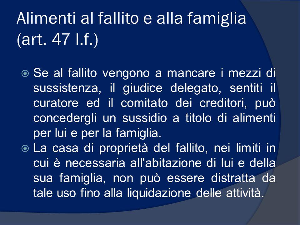 Alimenti al fallito e alla famiglia (art. 47 l.f.)