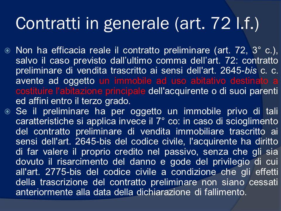 Contratti in generale (art. 72 l.f.)