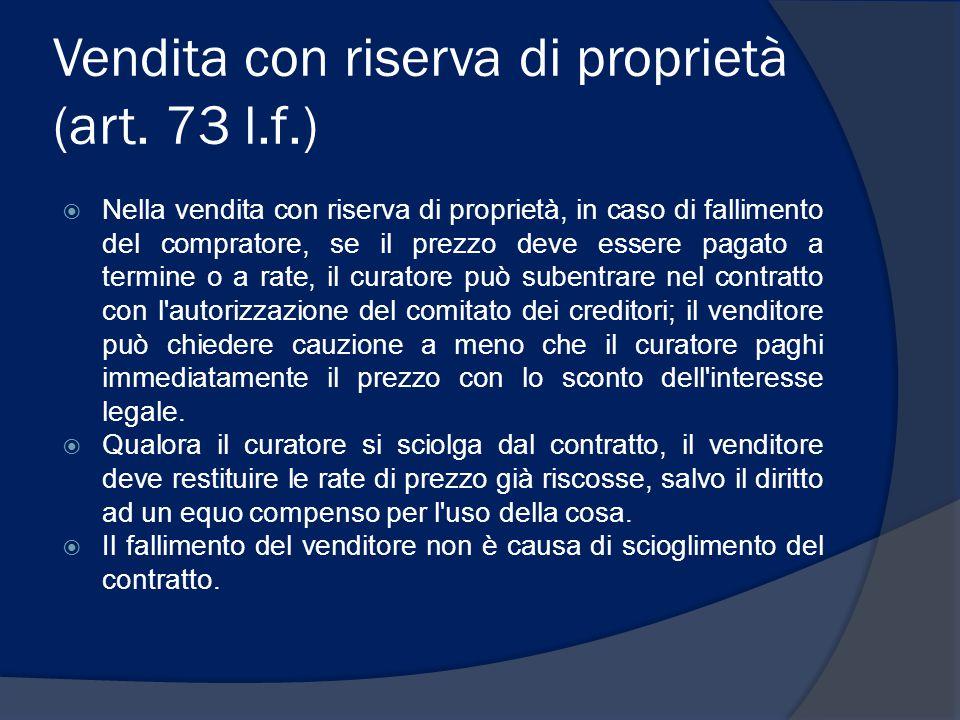 Vendita con riserva di proprietà (art. 73 l.f.)