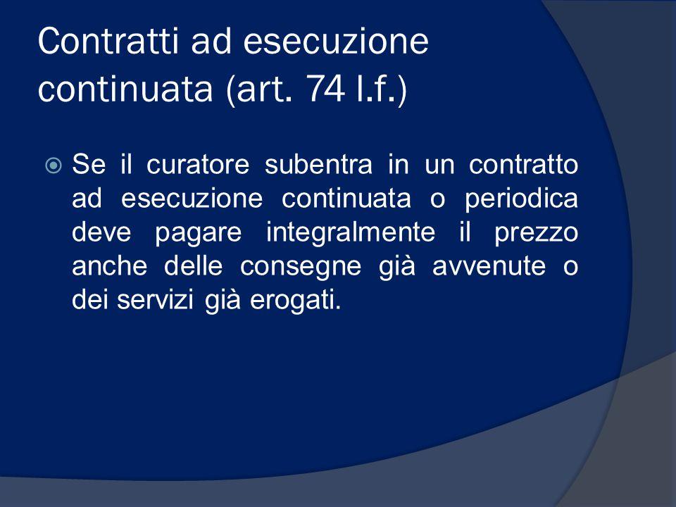 Contratti ad esecuzione continuata (art. 74 l.f.)