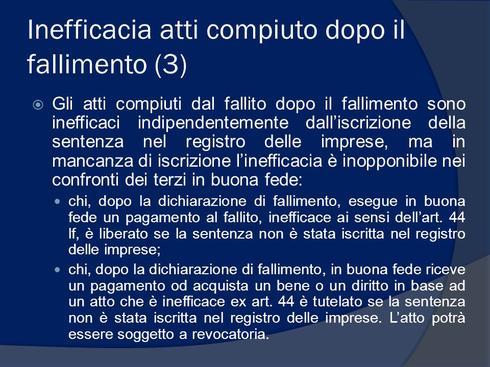 Inefficacia atti compiuto dopo il fallimento (3)