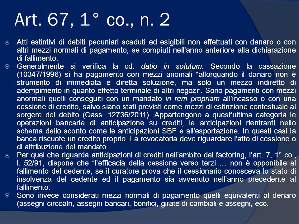 Art. 67, 1° co., n. 2