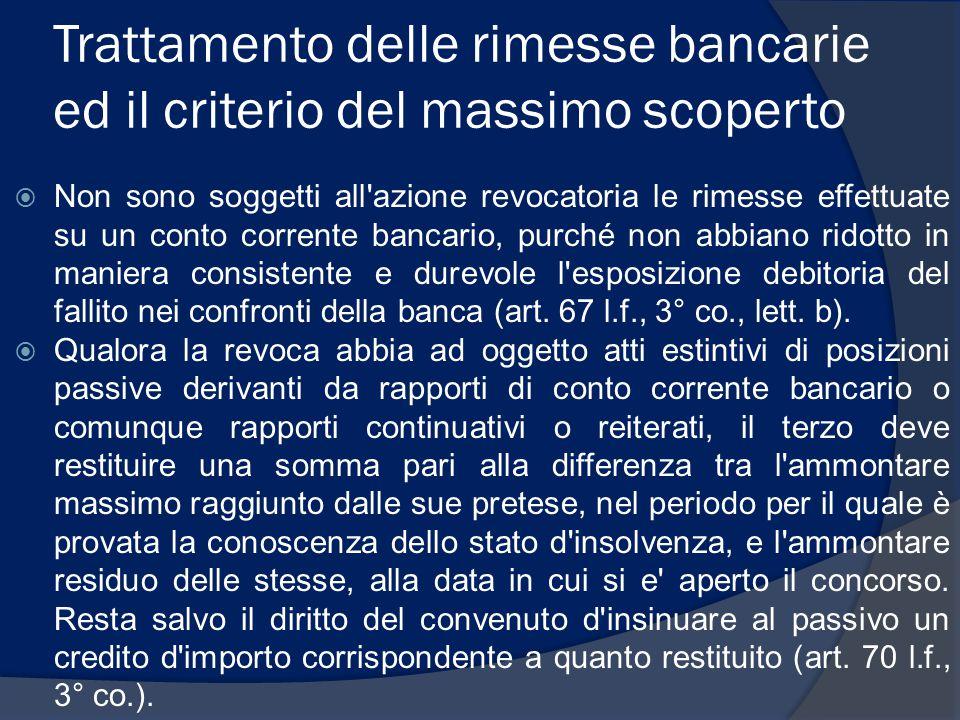 Trattamento delle rimesse bancarie ed il criterio del massimo scoperto