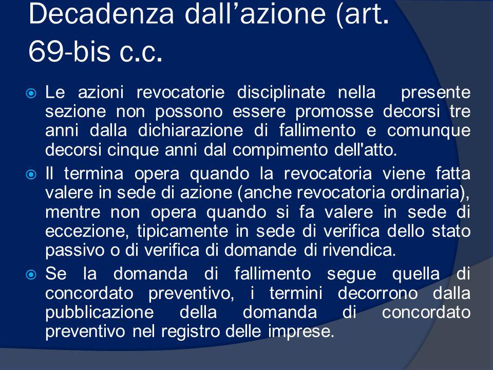 Decadenza dall'azione (art. 69-bis c.c.
