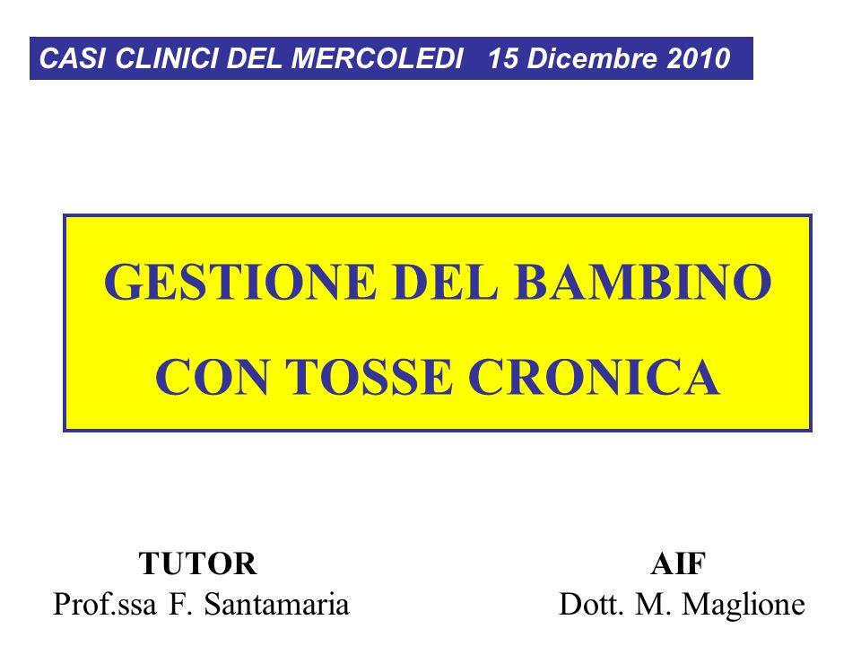 GESTIONE DEL BAMBINO CON TOSSE CRONICA
