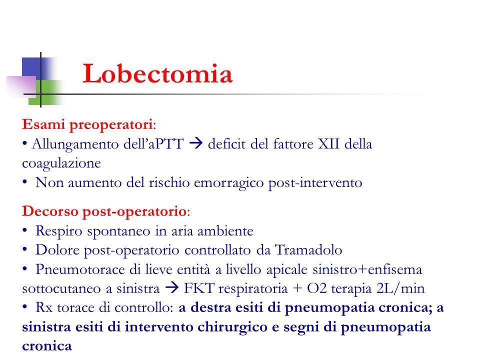 Lobectomia Esami preoperatori: