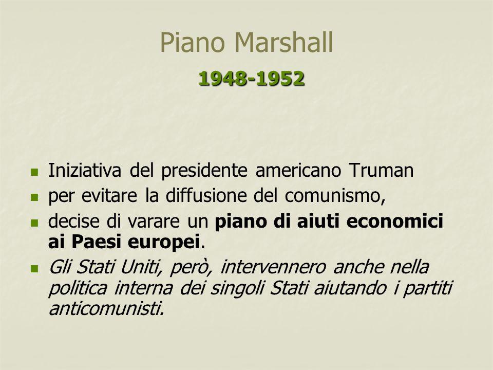 Piano Marshall 1948-1952 Iniziativa del presidente americano Truman