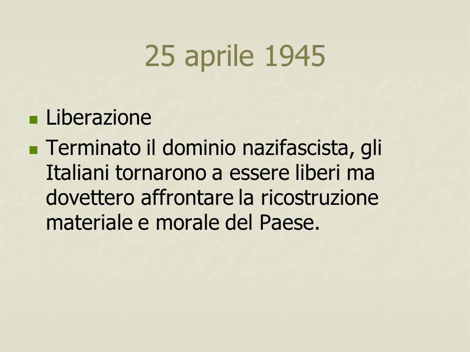 25 aprile 1945 Liberazione.