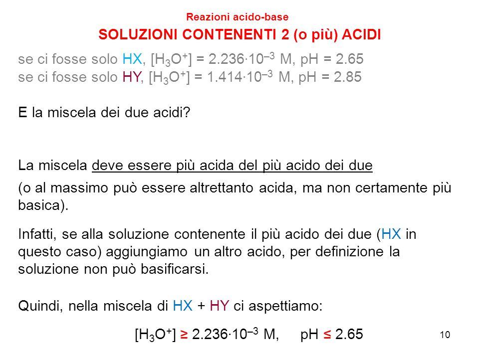 SOLUZIONI CONTENENTI 2 (o più) ACIDI