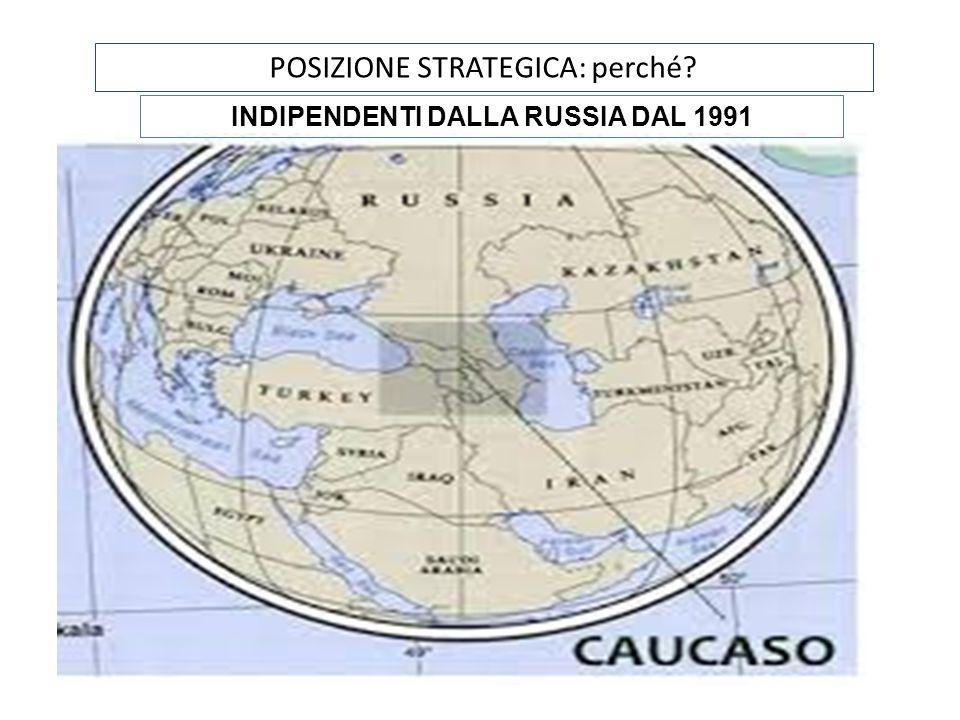 INDIPENDENTI DALLA RUSSIA DAL 1991